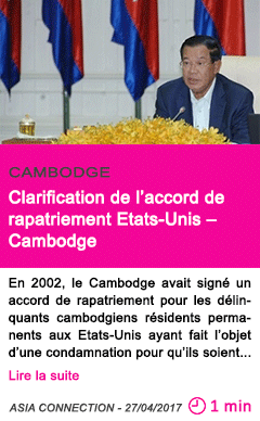 Societe clarification de l accord de rapatriement etats unis cambodge