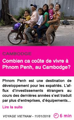 Societe combien ca coute de vivre a phnom penh au cambodge