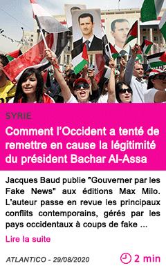 Societe comment l occident a tente de remettre en cause la legitimite du president bachar al assa 1