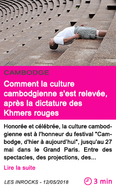 Societe comment la culture cambodgienne s est relevee apres la dictature des khmers rouges