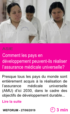 Societe comment les pays en developpement peuvent ils realiser l assurance medicale universelle page001