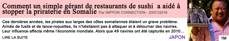 Societe comment un simple gerant de restaurants de sushi a aide a stopper la priraterie en somalie