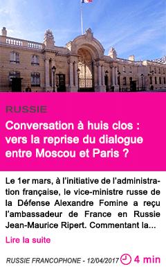 Societe conversation a huis clos vers la reprise du dialogue entre moscou et paris