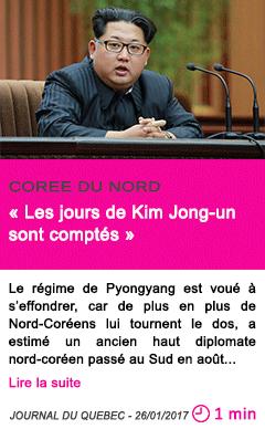 Societe coree du nord les jours de kim jong un sont comptes