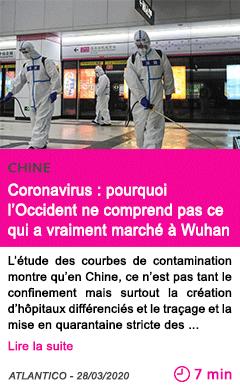 Societe coronavirus pourquoi l occident ne comprend pas ce qui a vraiment marche a wuhan
