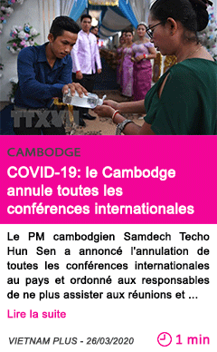 Societe covid 19 le cambodge annule toutes les conferences internationales