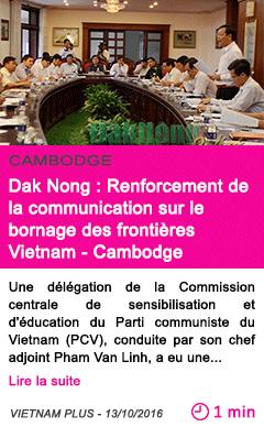 Societe dak nong renforcement de la communication sur le bornage des frontieres vietnam cambodge