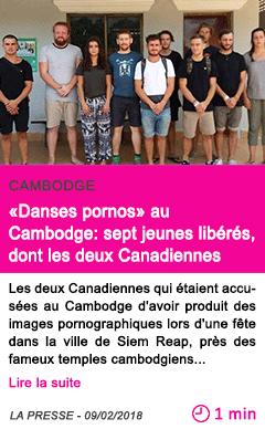 Societe danses pornos au cambodge sept jeunes liberes dont les deux canadiennes