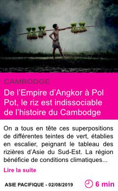 Societe de l empire d angkor a pol pot le riz est indissociable de l histoire du cambodge page001 1