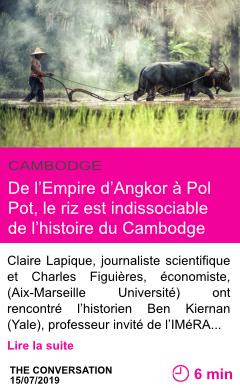 Societe de l empire d angkor a pol pot le riz est indissociable de l histoire du cambodge page001