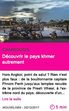 Societe decouvrir le pays khmer autrement