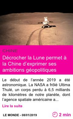 Societe decrocher la lune permet a la chine d exprimer ses ambitions geopolitiques page001