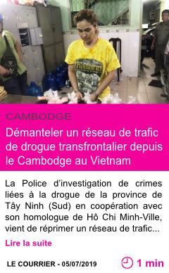 Societe demanteler un reseau de trafic de drogue transfrontalier depuis le cambodge au vietnam page001