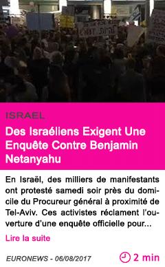 Societe des israeliens exigent une enquete contre benjamin netanyahu