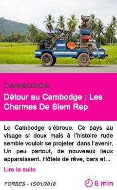 Societe detour au cambodge les charmes de siem rep
