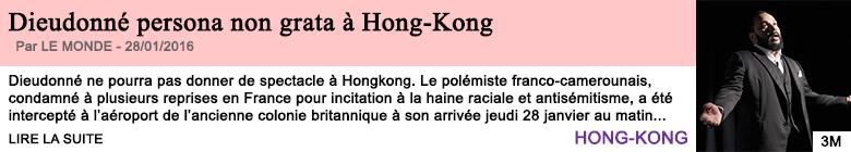 Societe dieudonne persona non grata a hongkong
