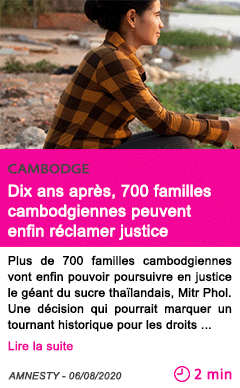 Societe dix ans apres 700 familles cambodgiennes peuvent enfin reclamer justice
