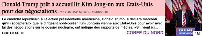 Societe donald trump pret a accueillir kim jong un aux etats unis pour des negociations