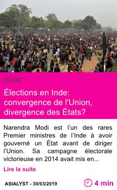 Societe elections en inde convergence de l union divergence des etats page001