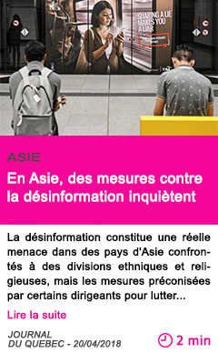 Societe en asie des mesures contre la desinformation inquietent
