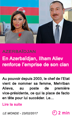 Societe en azerbaidjan ilham aliev renforce l emprise de son clan