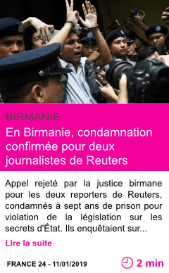 Societe en birmanie condamnation confirmee pour deux journalistes de reuters page001