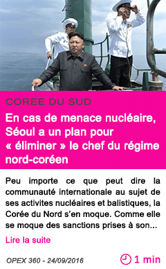 Societe en cas de menace nucleaire seoul a un plan pour eliminer le chef du regime nord coreen