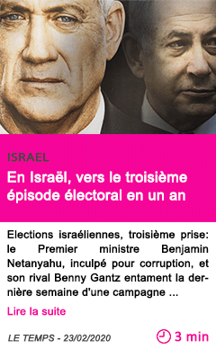 Societe en israel vers le troisieme episode electoral en un an