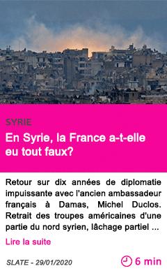 Societe en syrie la france a t elle eu tout faux