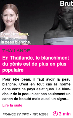 Societe en thailande le blanchiment du penis est de plus en plus populaire