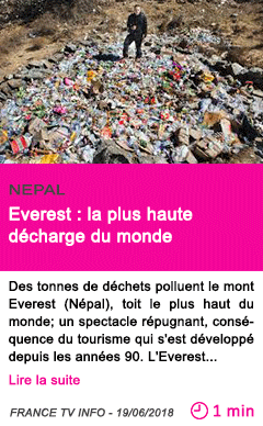 Societe everest la plus haute decharge du monde
