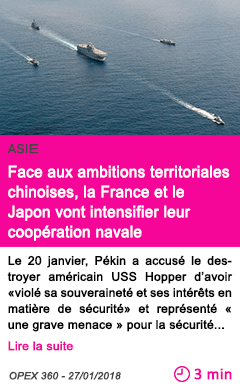 Societe face aux ambitions territoriales chinoises la france et le japon vont intensifier leur cooperation navale