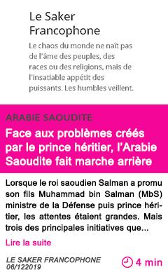 Societe face aux problemes crees par le prince heritier l arabie saoudite fait marche arriere