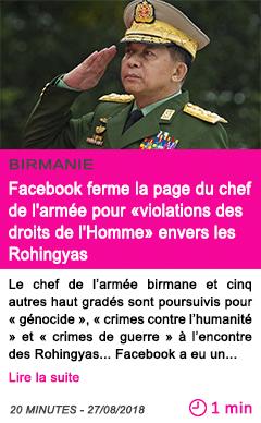 Societe facebook ferme la page du chef de l armee pour violations des droits de l homme envers les rohingyas
