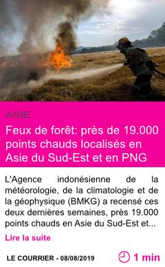 Societe feux de foret pres de 19 000 points chauds localises en asie du sud est et en png page001