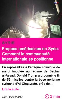 Societe frappes americaines en syrie comment la communaute internationale se positionne