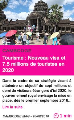 Societe gouvernement tourisme nouveau visa et 7 5 millions de touristes en 2020