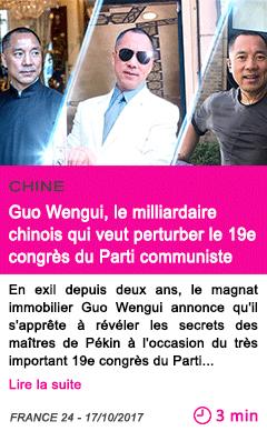 Societe guo wengui le milliardaire chinois qui veut perturber le 19e congres du parti communiste