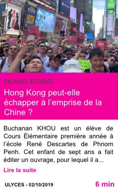 Societe hong kong peut elle echapper a l emprise de la chine page001
