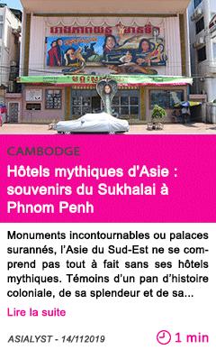 Societe hotels mythiques d asie souvenirs du sukhalai a phnom penh