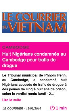 Societe huit nigerians condamnes au cambodge pour trafic de drogue