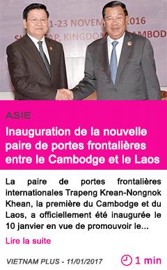 Societe inauguration de la nouvelle paire de portes frontalieres entre le cambodge et le laos