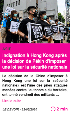 Societe indignation a hong kong apres la decision de pekin d imposer une loi sur la securite nationale