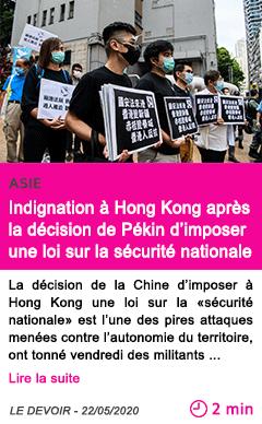 Societe indignation a hong kong apres la decision de pekin d imposer une loi sur la securite nationale