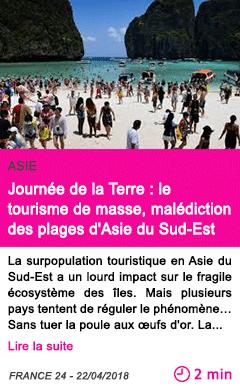 Societe journee de la terre le tourisme de masse malediction des plages d asie du sud est