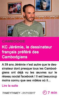 Societe kc jeremie le dessinateur francais prefere des cambodgiens