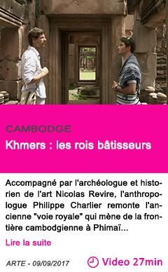Societe khmers les rois batisseurs