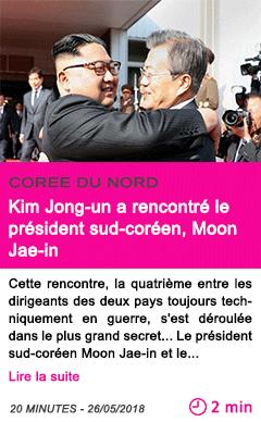 Societe kim jong un a rencontre le president sud coreen moon jae in