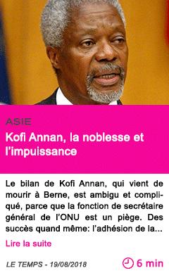 Societe kofi annan la noblesse et l impuissance