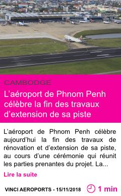 Societe l aeroport de phnom penh celebre la fin des travaux d extension de sa piste page001